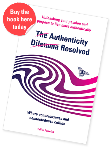 The Authenticity Dilemma Resolved book - Talita Ferreira